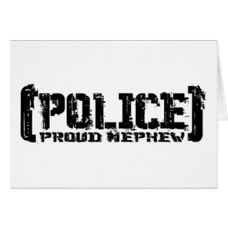 Proud Nephew - POLICE Tattered Card