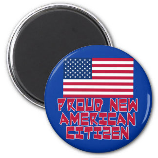 Proud New American Citizen 2 Inch Round Magnet