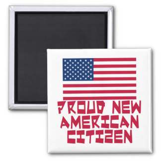 Proud New American Citizen 2 Inch Square Magnet