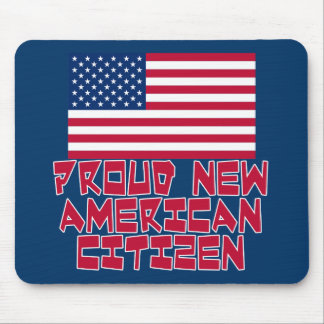 Proud New American Citizen Mouse Pad