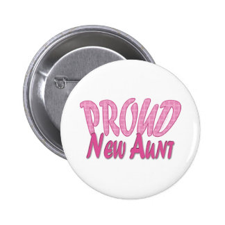 Proud New Aunt Pink Button