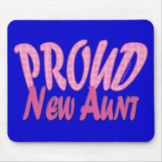 Proud New Aunt Pink Mouse Pad