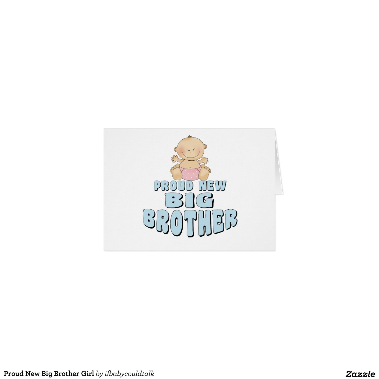 Proud New Big Brother Girl Greeting Card | Zazzle