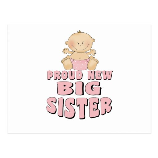 Proud New Big Sister Girl Post Cards