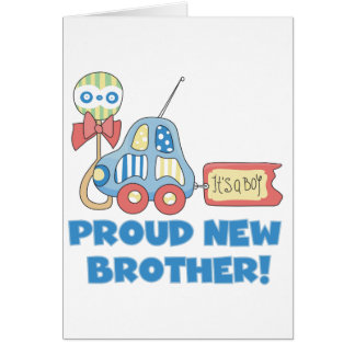 Proud New Brother-It's a Boy Greeting Card