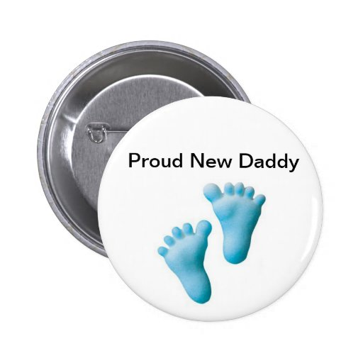 Proud New Daddy Buttons