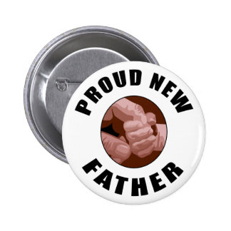 Proud New Father Gift 2 Inch Round Button