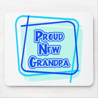 Proud New Grandpa Mouse Pad