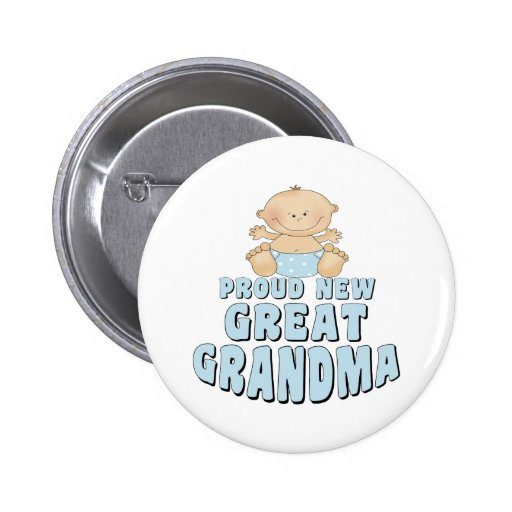 PROUD NEW Great Grandma T-Shirt 2 Inch Round Button