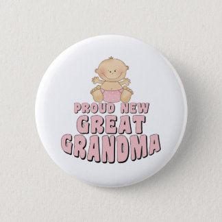 PROUD NEW Great Grandma T-Shirt Button