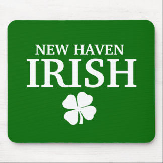 Proud NEW HAVEN IRISH! St Patrick's Day Mouse Pads