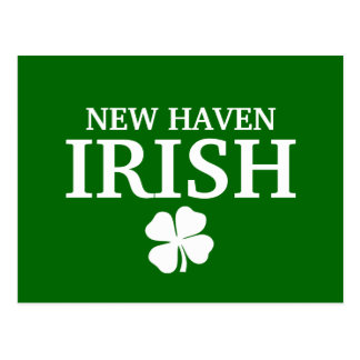Proud NEW HAVEN IRISH! St Patrick's Day Post Cards