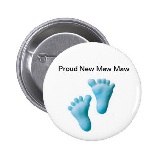 Proud New Maw Maw 2 Inch Round Button