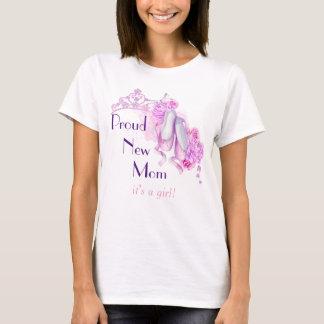 Proud New Mom It's A Girl Ballet Princess Theme T-Shirt