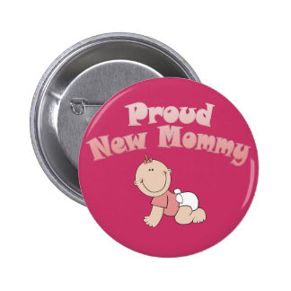 Proud New Mommy, New Mom Pinback Button