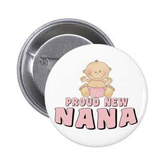 PROUD NEW Nana T-Shirt 2 Inch Round Button