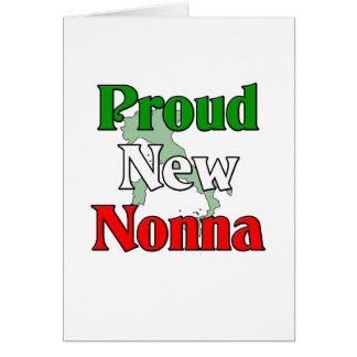 Proud New Nonna Greeting Card