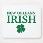Proud NEW ORLEANS IRISH! St Patrick's Day Mouse Mat