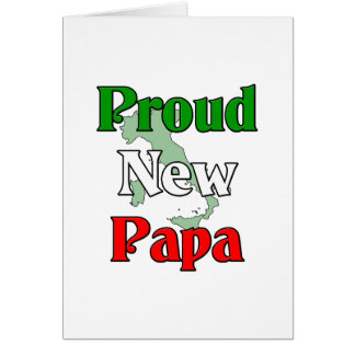 Proud New Papa Greeting Card