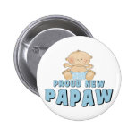 PROUD NEW Papaw Boy Button