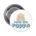 PROUD NEW Poppa Boy Button
