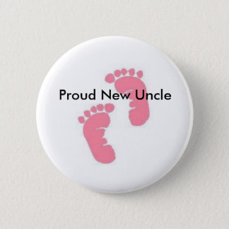 Proud New Uncle Pinback Button