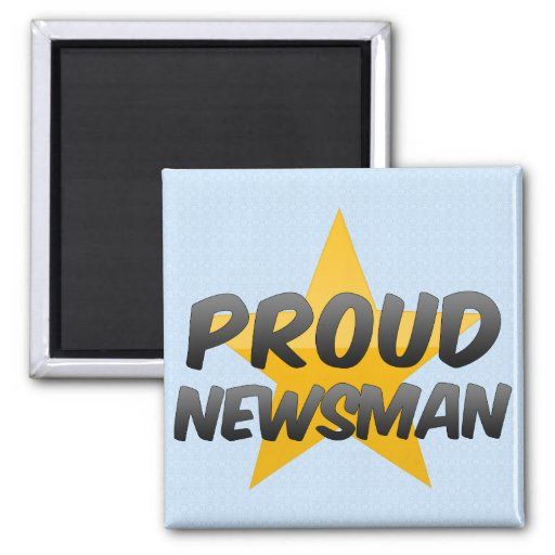Proud Newsman Magnets