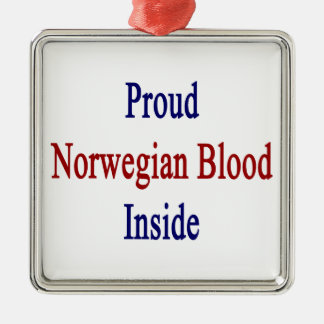 Proud Norwegian Blood Inside Metal Ornament