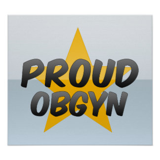 Proud Obgyn Poster