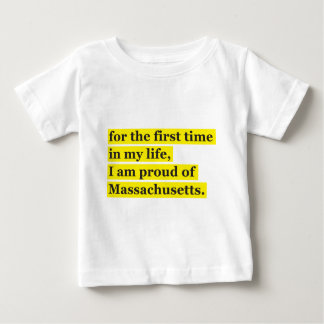 Proud of Massachusetts Baby T-Shirt
