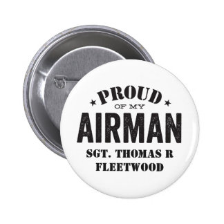 Proud of My Airman Pinback Button