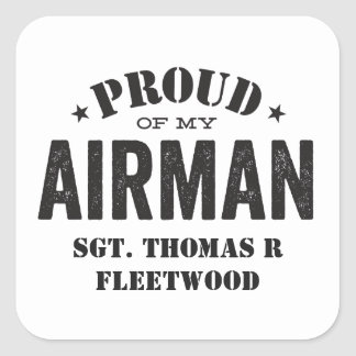 Proud of My Airman Square Sticker