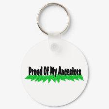 Proud Of My Ancestors keychain
