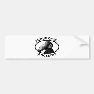 Proud Of My Ancestry Chimp Car Bumper Sticker