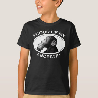 Proud Of My Ancestry Chimp T-Shirt