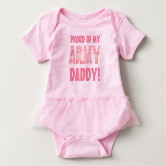 Proud of my Army Daddy! Baby Top in Pink Camo