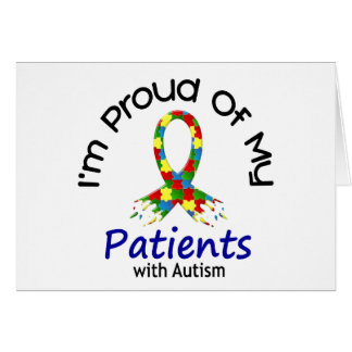 Proud Of My Autistic Patients 1 AUTISM AWARENESS Greeting Card