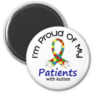 Proud Of My Autistic Patients 1 AUTISM AWARENESS 2 Inch Round Magnet