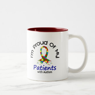 Proud Of My Autistic Patients 1 AUTISM AWARENESS Two-Tone Coffee Mug