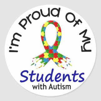 Proud Of My Autistic Students 1 AUTISM AWARENESS Classic Round Sticker