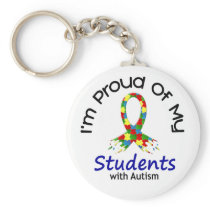 Proud Of My Autistic Students 1 AUTISM AWARENESS Keychain
