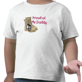 Proud Of My Daddy Army Tees