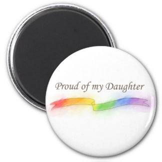 Proud of my Daughter Magnet