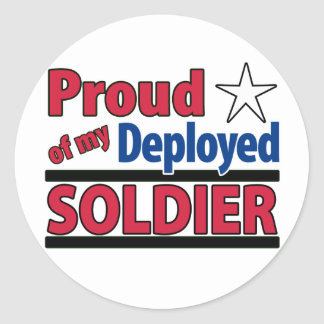 Proud of my Deployed Soldier Large Stickers