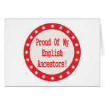 Proud Of My English Ancestors Card