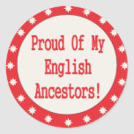 Proud Of My English Ancestors Stickers
