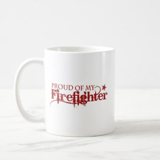 Proud of my Firefighter Coffee Mug