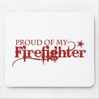 Proud of my Firefighter Mouse Pad