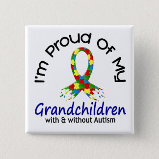 Proud Of My Grandchildren With & Without Autism Button