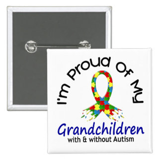 Proud Of My Grandchildren With Without Autism Buttons